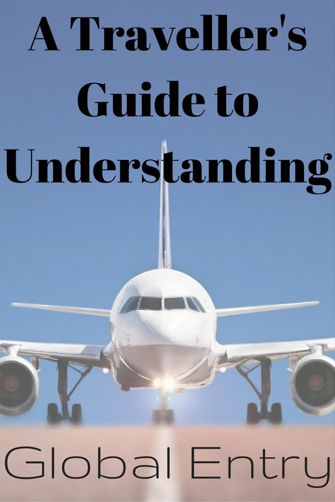 A Guide to Understanding Global Entry